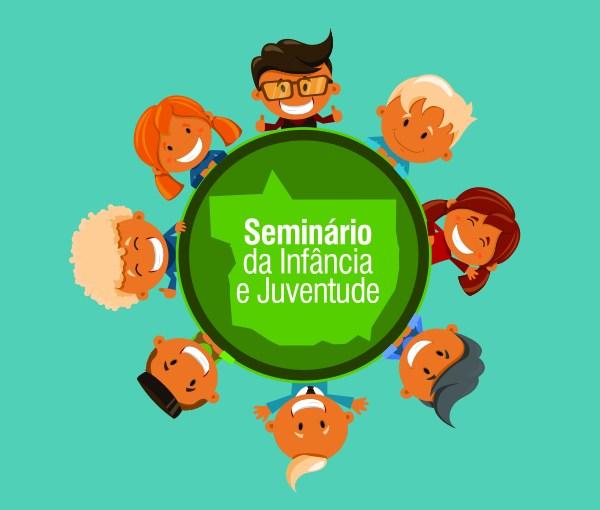 Corregedoria-Geral realiza Seminário da Infância e Juventude